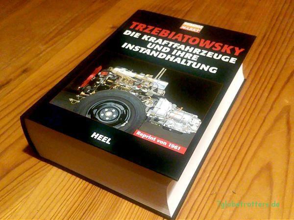 Trzebiatowsky - Die Kraftfahrzeuge und ihre Instandhaltung: 7 cm PKW und LKW Technik