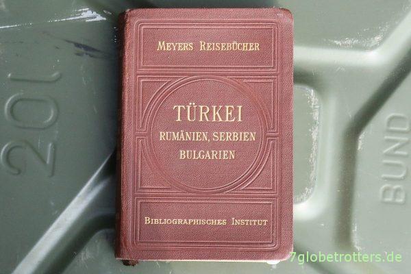 Mein Reiseführer für den Orient: Türkei, Rumänien, Bulgarien, Serbien