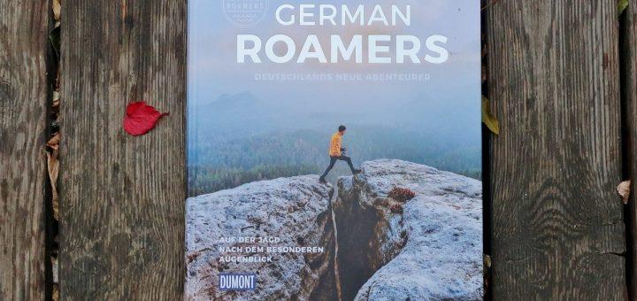 German Roamers. Deutschlands neue Abenteurer.